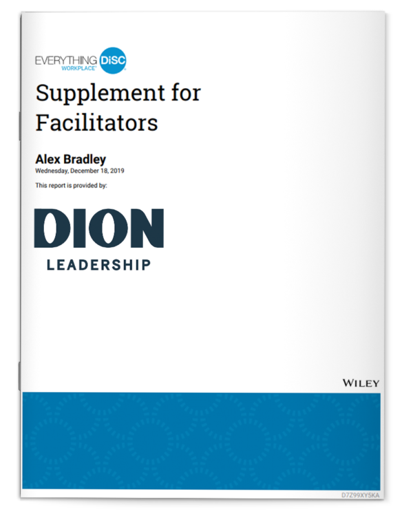 Dion Leadership-Supplement for Facilitators-Everything DiSC